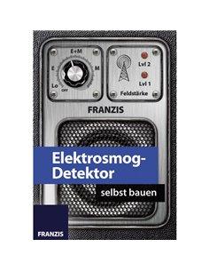 Franzis Verlag Elektrosmog-Detektor selbst bauen 65208 Pacchetto di apprendimento da 14 anni